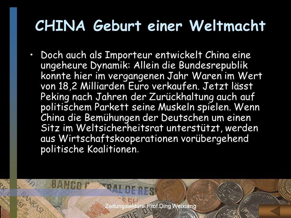 CHINA Geburt einer Weltmacht