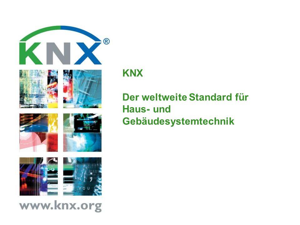 KNX Der weltweite Standard für Haus- und Gebäudesystemtechnik
