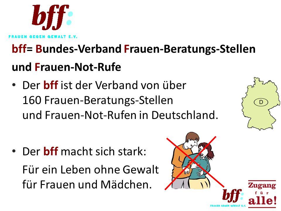 bff= Bundes-Verband Frauen-Beratungs-Stellen