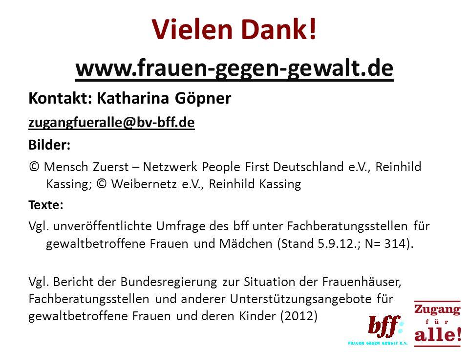 Vielen Dank! www.frauen-gegen-gewalt.de Kontakt: Katharina Göpner