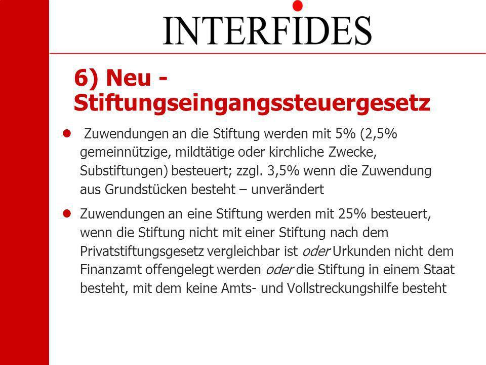 6) Neu - Stiftungseingangssteuergesetz