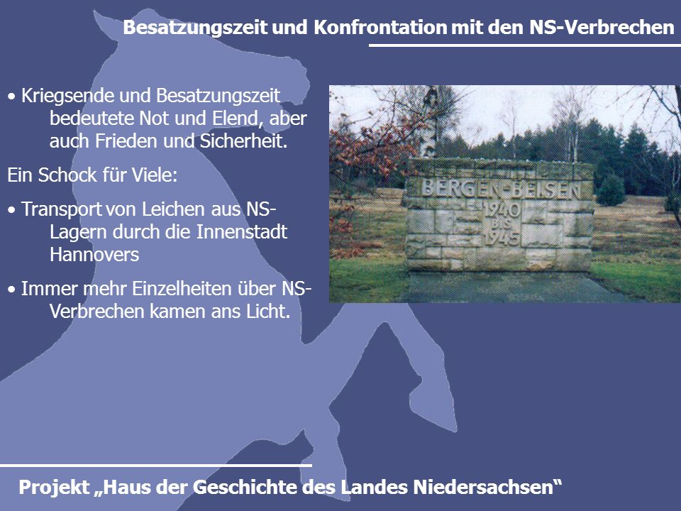 Besatzungszeit und Konfrontation mit den NS-Verbrechen