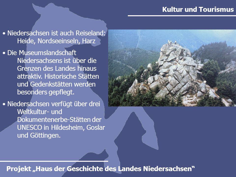 Kultur und Tourismus Niedersachsen ist auch Reiseland: Heide, Nordseeinseln, Harz.
