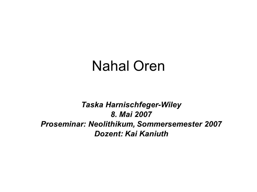 Taska Harnischfeger-Wiley Proseminar: Neolithikum, Sommersemester 2007