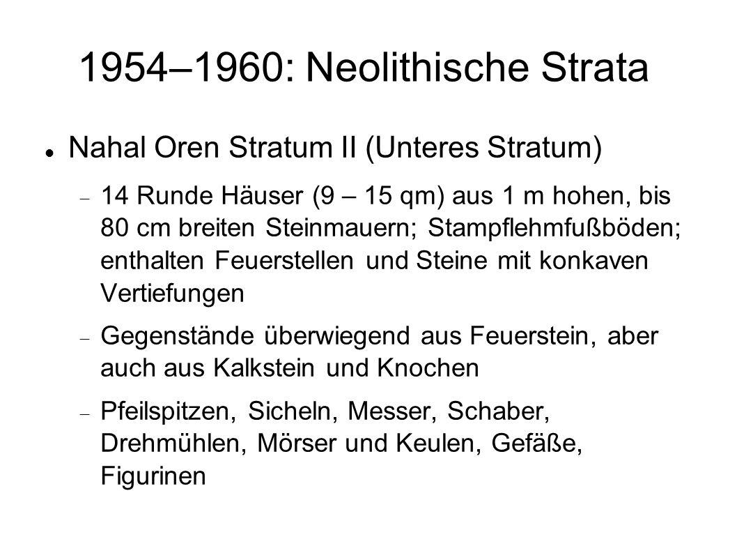 1954–1960: Neolithische Strata