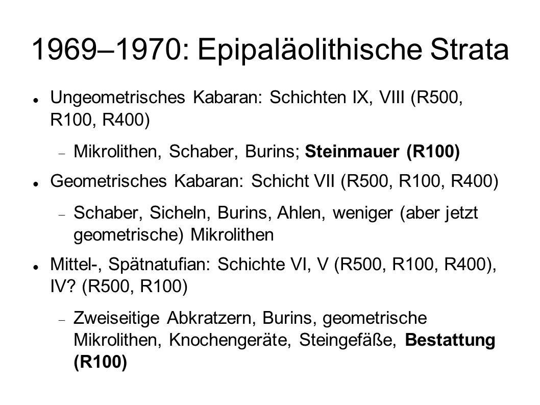 1969–1970: Epipaläolithische Strata