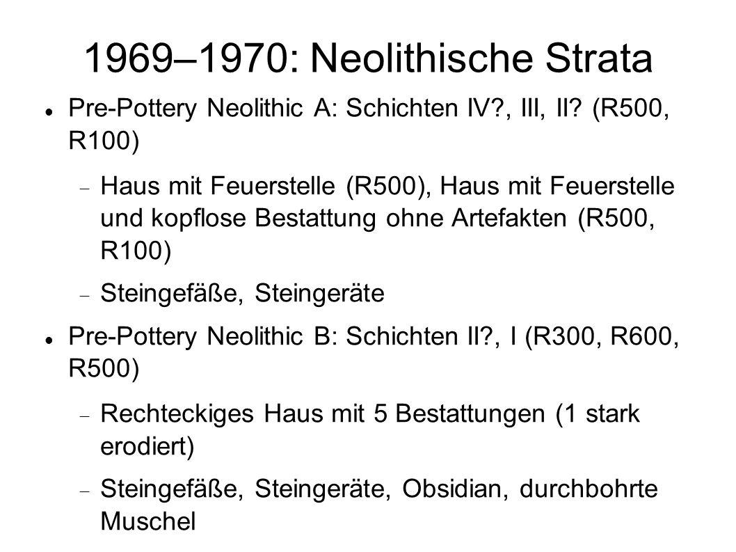 1969–1970: Neolithische Strata