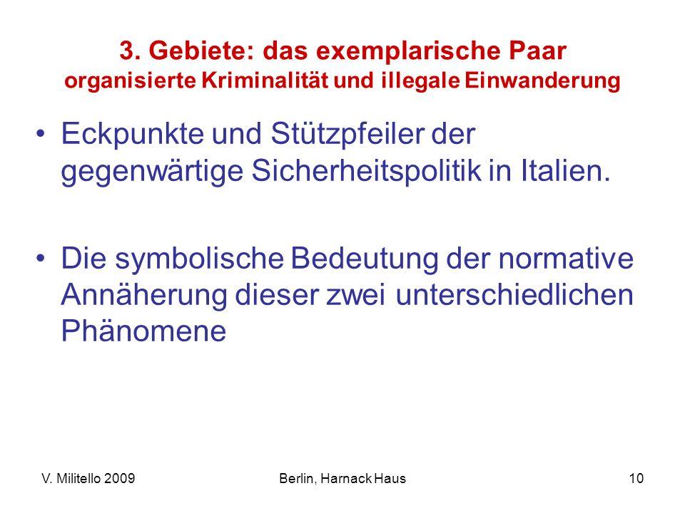 3. Gebiete: das exemplarische Paar organisierte Kriminalität und illegale Einwanderung