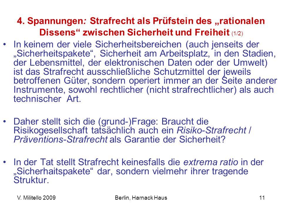 """4. Spannungen: Strafrecht als Prüfstein des """"rationalen Dissens zwischen Sicherheit und Freiheit (1/2)"""