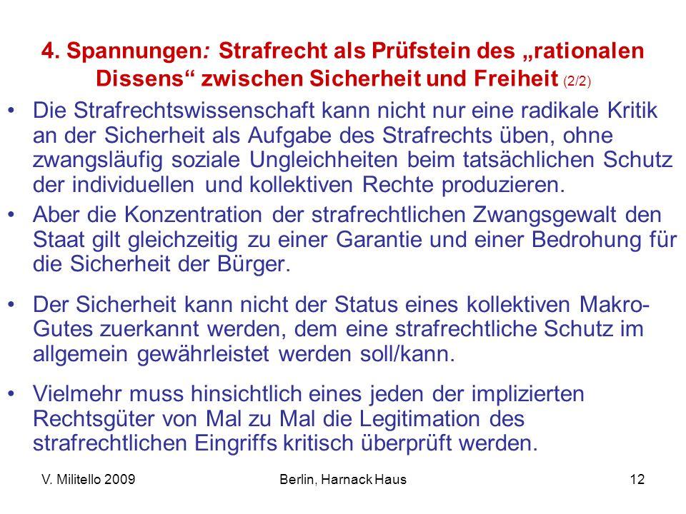 """4. Spannungen: Strafrecht als Prüfstein des """"rationalen Dissens zwischen Sicherheit und Freiheit (2/2)"""
