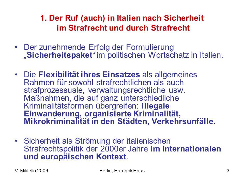 1. Der Ruf (auch) in Italien nach Sicherheit im Strafrecht und durch Strafrecht