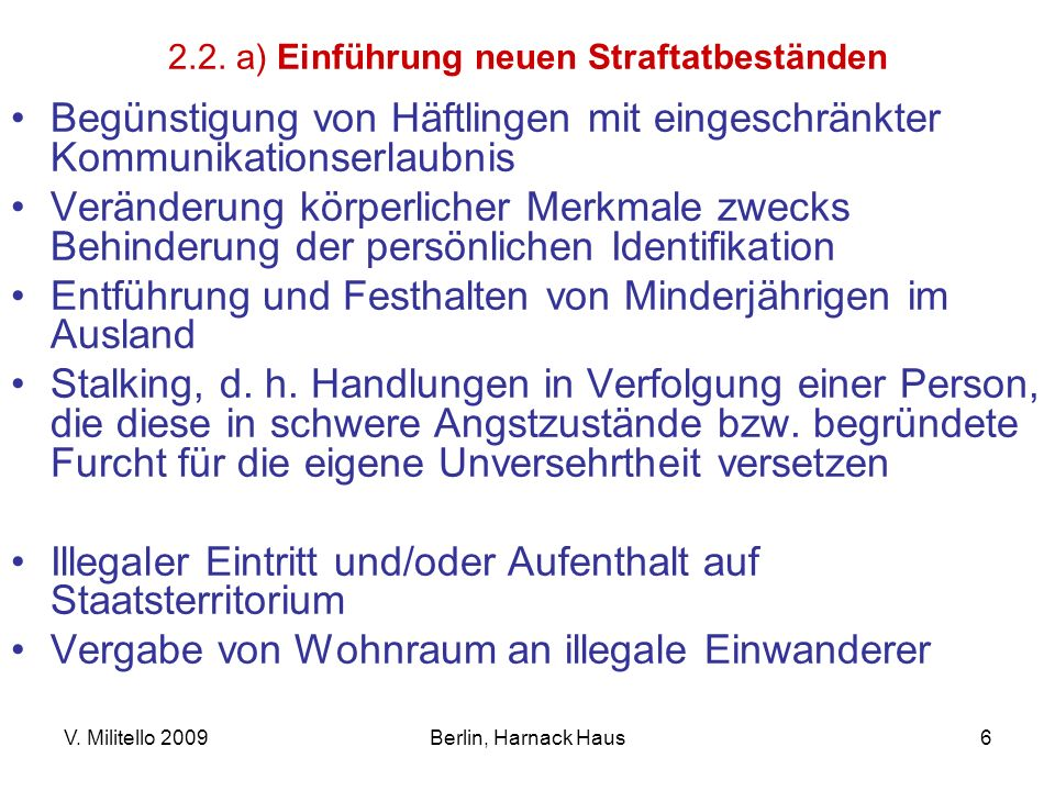 2.2. a) Einführung neuen Straftatbeständen