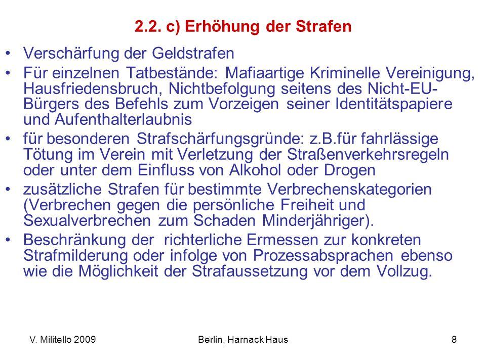 2.2. c) Erhöhung der Strafen