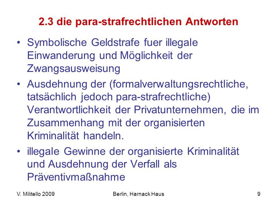 2.3 die para-strafrechtlichen Antworten
