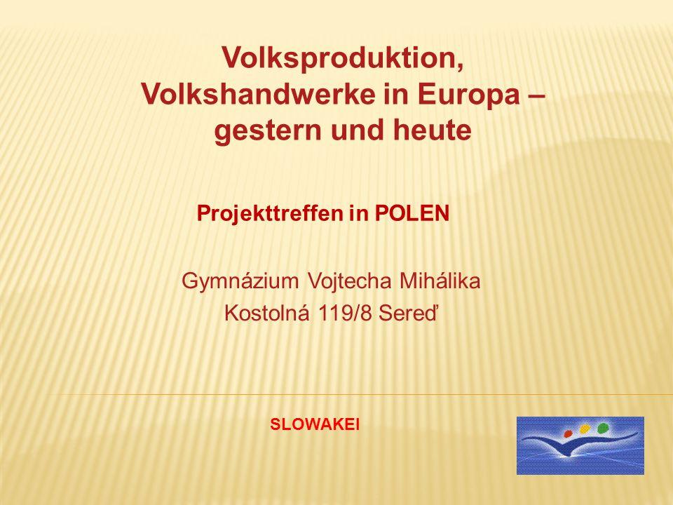 Volksproduktion, Volkshandwerke in Europa – gestern und heute