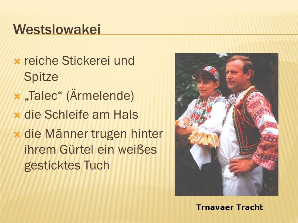 """Westslowakei reiche Stickerei und Spitze """"Talec (Ärmelende)"""