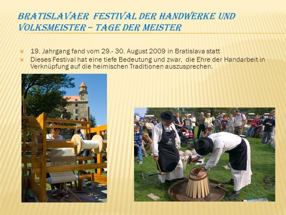 Bratislavaer festival der Handwerke und Volksmeister – Tage der Meister
