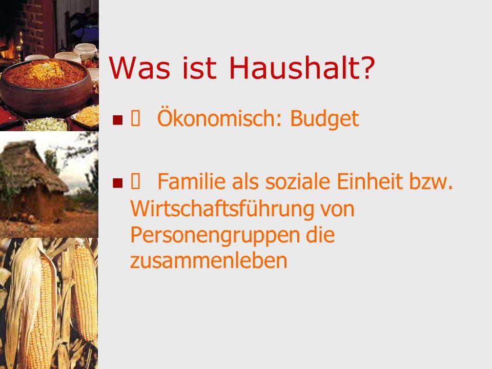 Was ist Haushalt è Ökonomisch: Budget