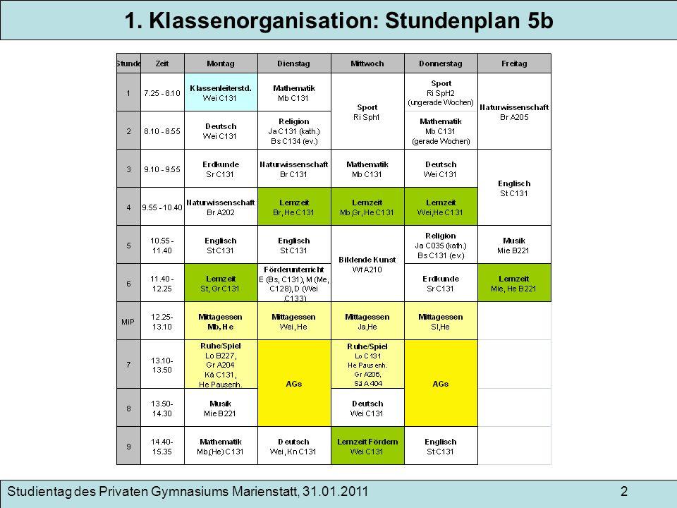 1. Klassenorganisation: Stundenplan 5b