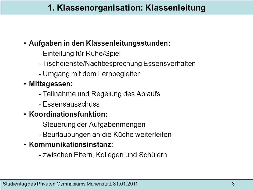 1. Klassenorganisation: Klassenleitung