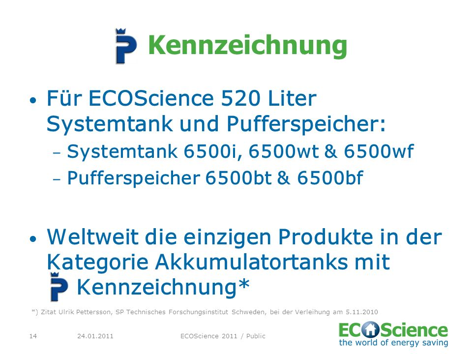 Kennzeichnung Für ECOScience 520 Liter Systemtank und Pufferspeicher: