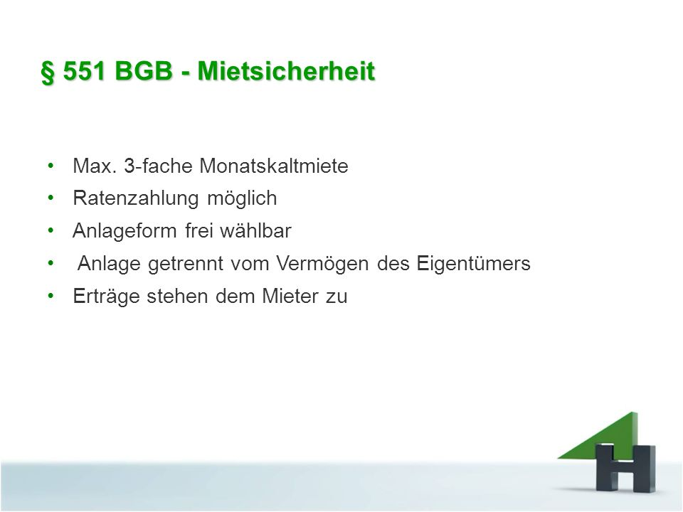 § 551 BGB - Mietsicherheit Max. 3-fache Monatskaltmiete
