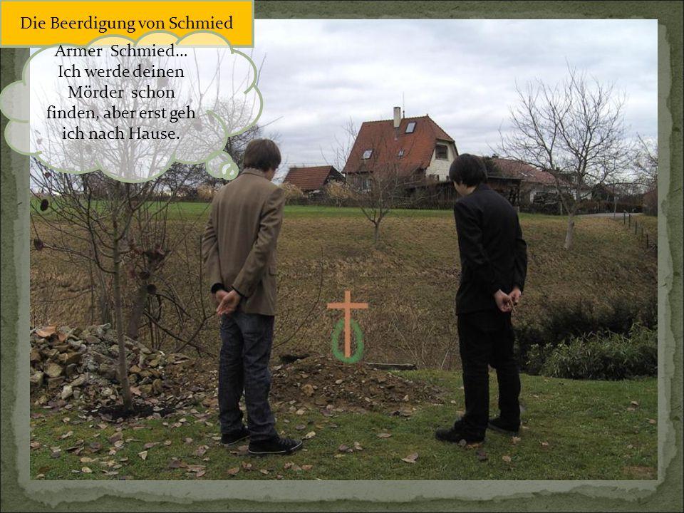 Die Beerdigung von Schmied