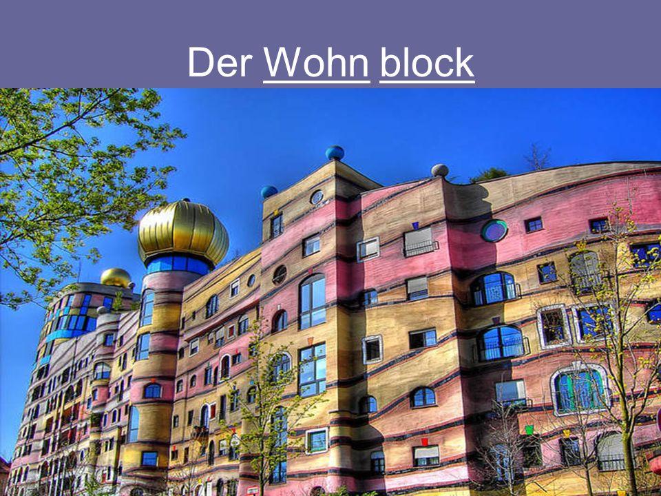 Der Wohn block