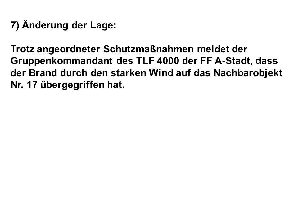 7) Änderung der Lage: