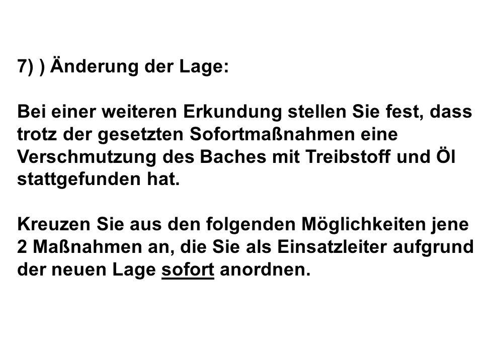 7) ) Änderung der Lage: