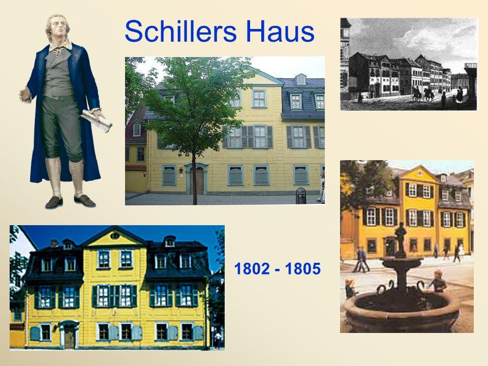 Schillers Haus 1802 - 1805