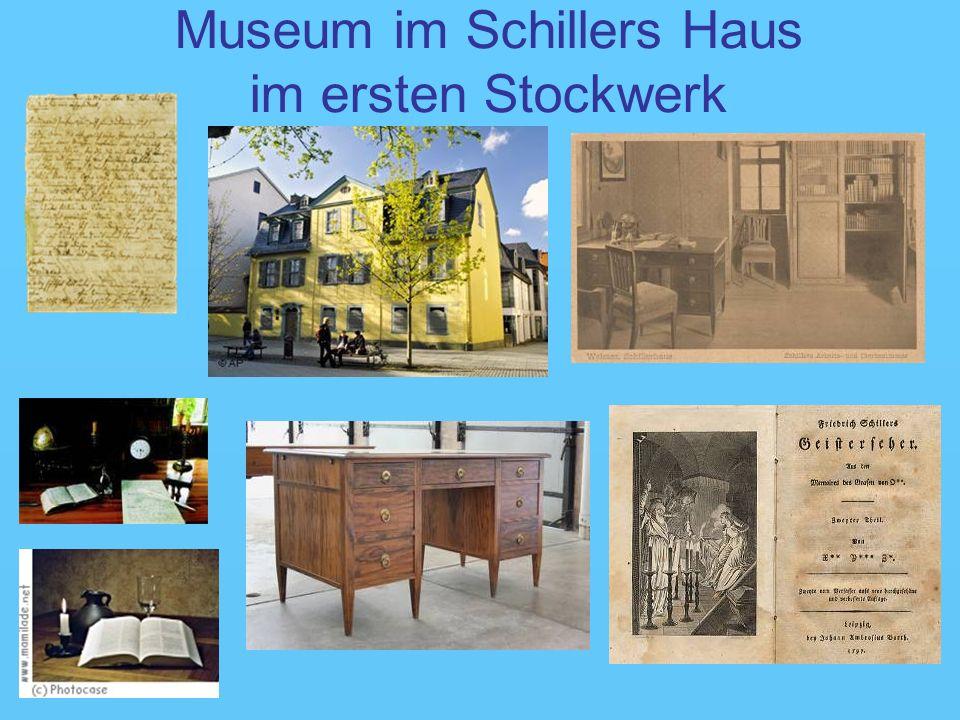 Museum im Schillers Haus im ersten Stockwerk