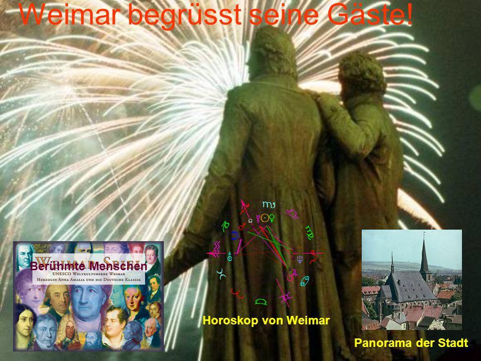 Weimar begrüsst seine Gäste!