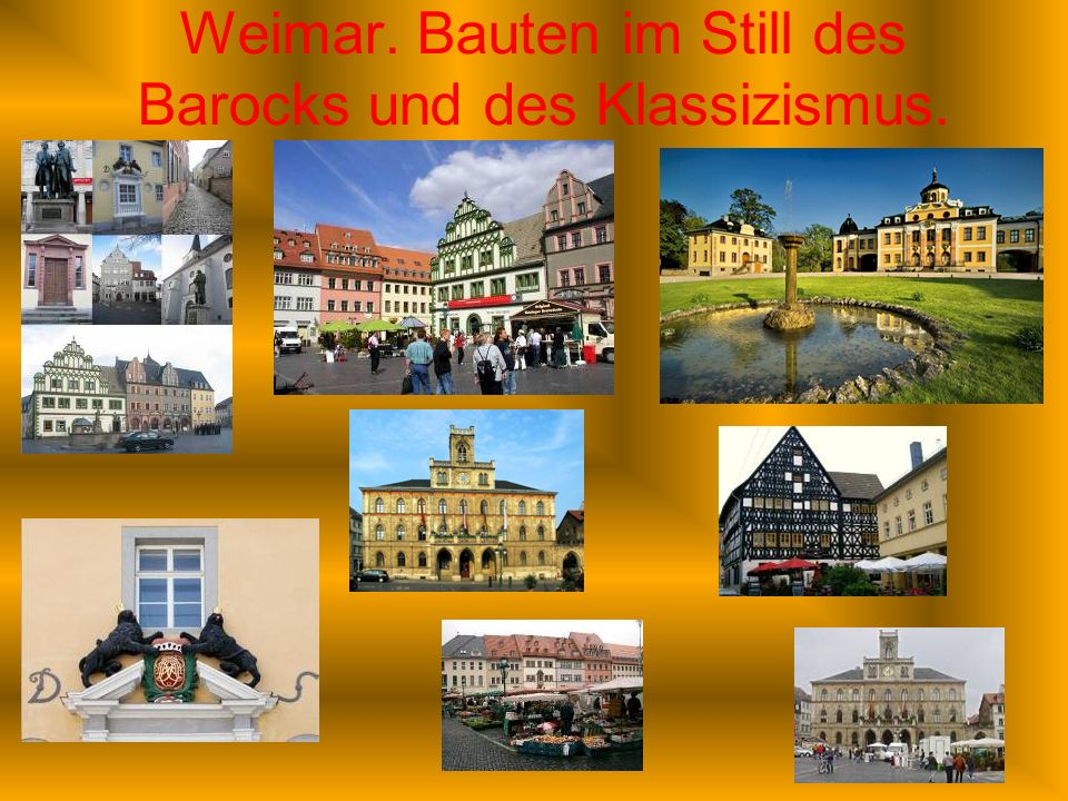 Weimar. Bauten im Still des Barocks und des Klassizismus.