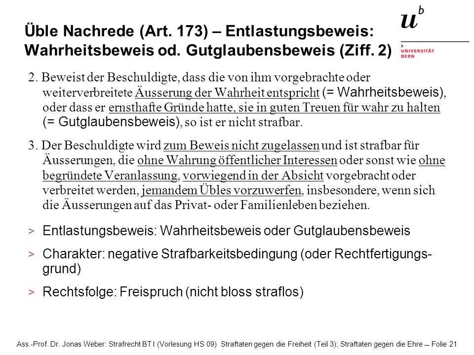 Üble Nachrede (Art. 173) – Entlastungsbeweis: Wahrheitsbeweis od