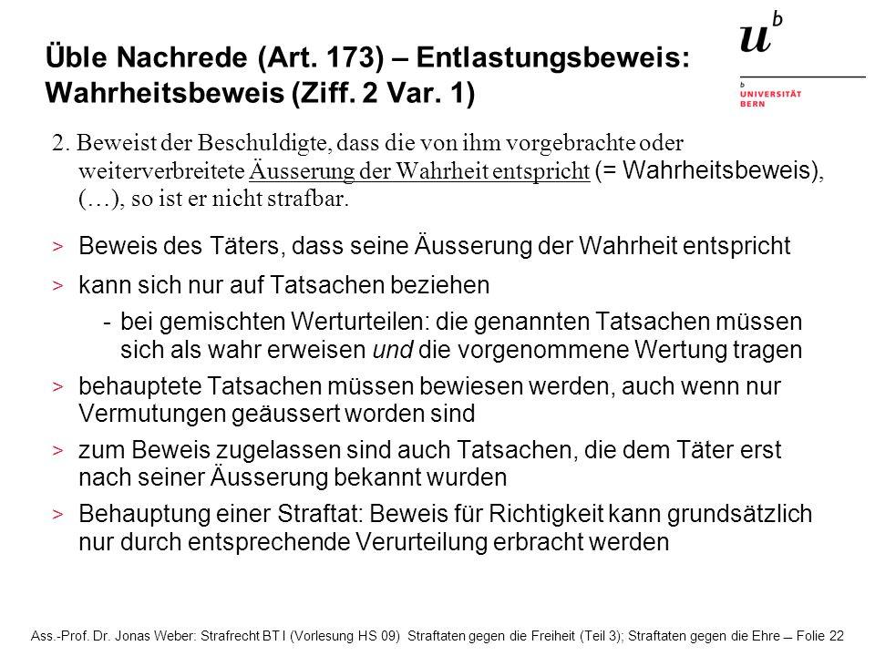 Üble Nachrede (Art. 173) – Entlastungsbeweis: Wahrheitsbeweis (Ziff