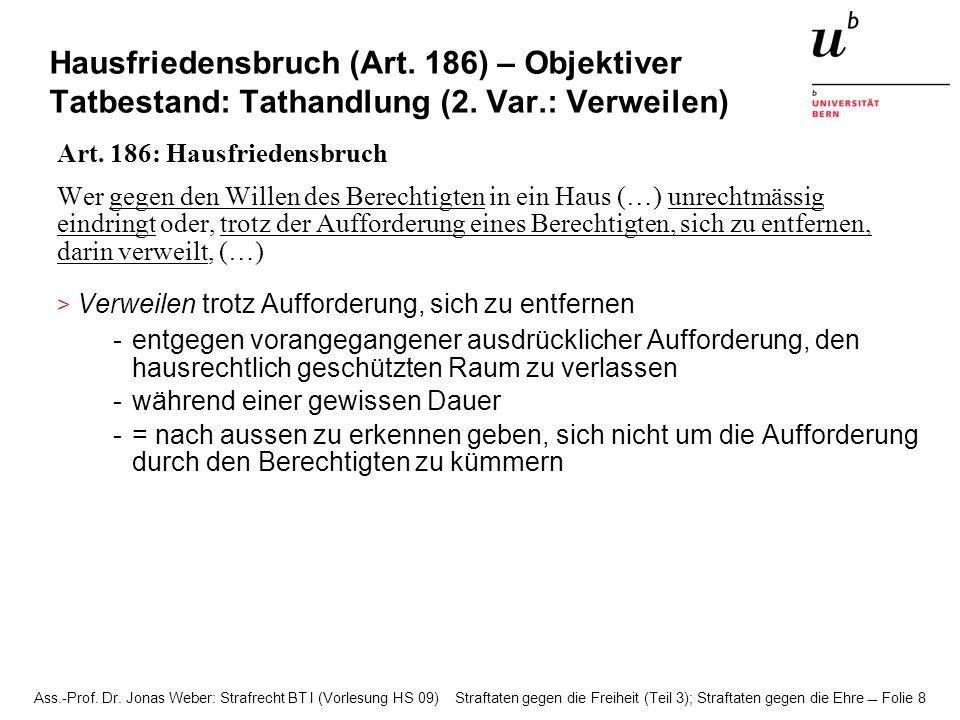 Hausfriedensbruch (Art. 186) – Objektiver Tatbestand: Tathandlung (2