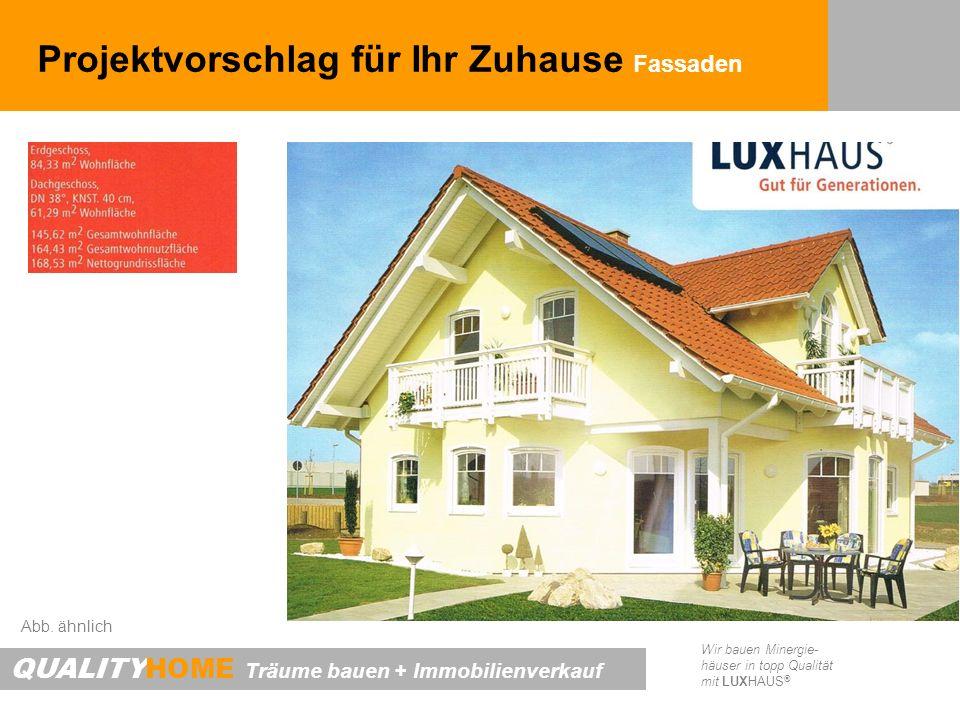 Projektvorschlag für Ihr Zuhause Fassaden