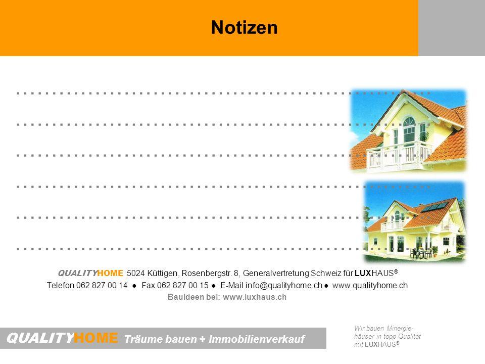 Bauideen bei: www.luxhaus.ch