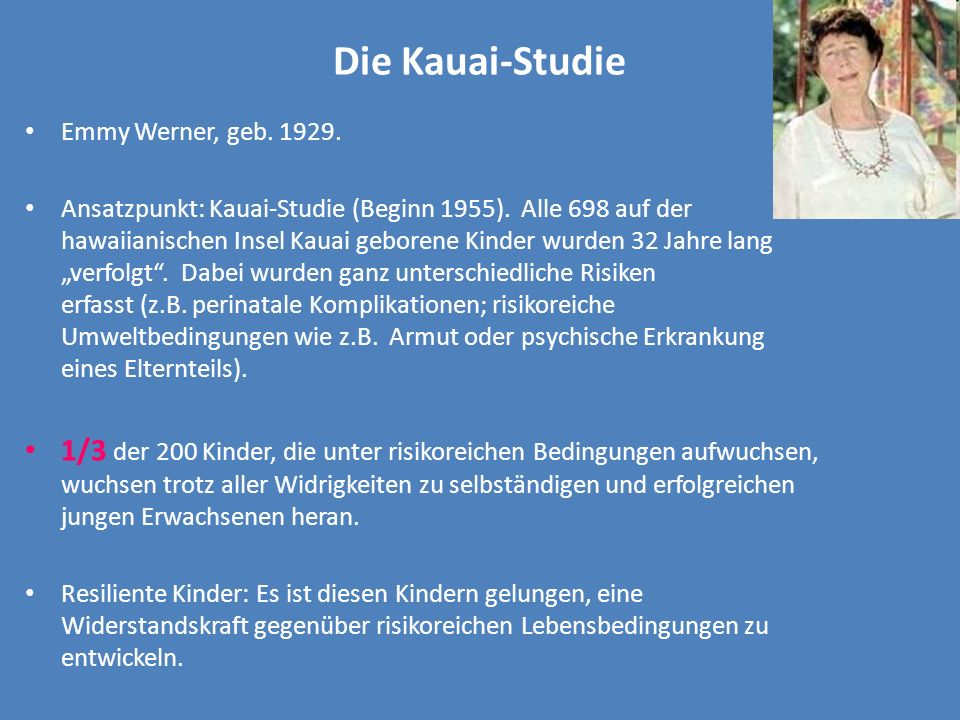 Die Kauai-StudieEmmy Werner, geb. 1929.