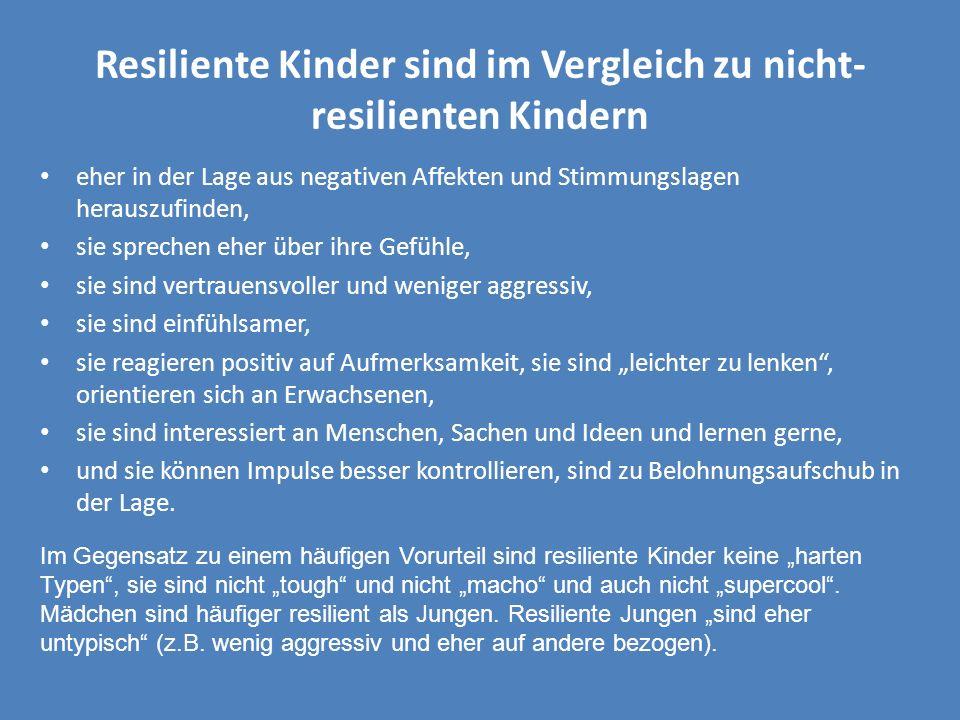 Resiliente Kinder sind im Vergleich zu nicht-resilienten Kindern
