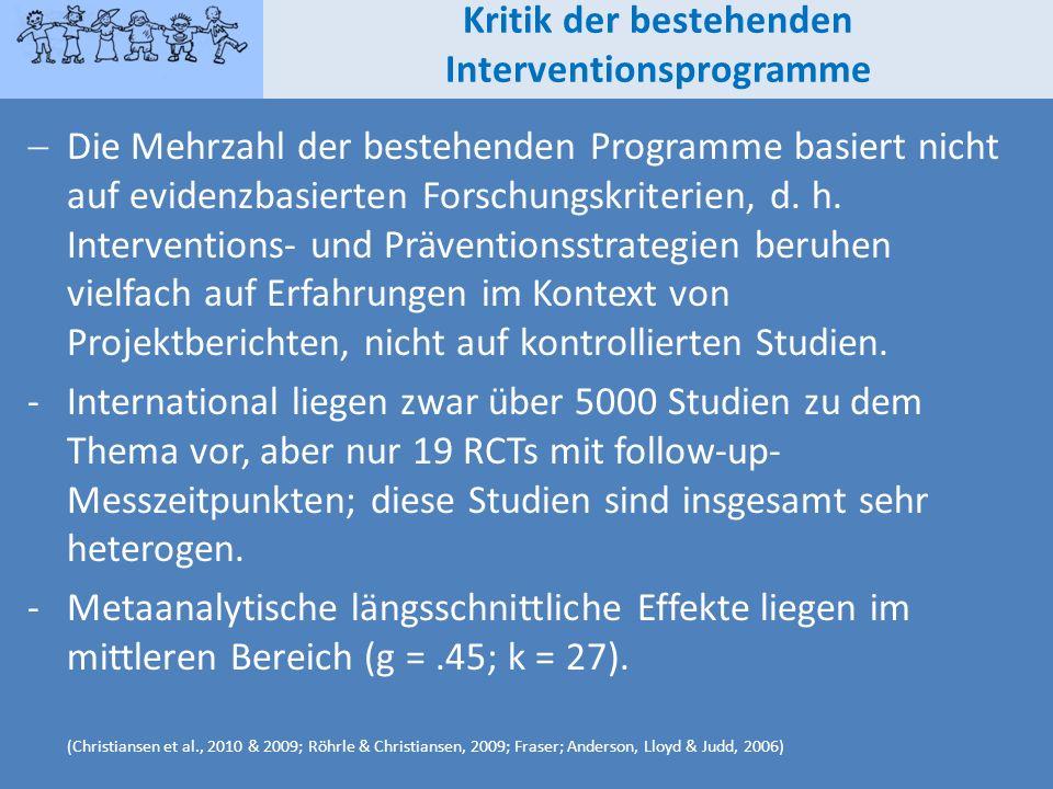 Kritik der bestehenden Interventionsprogramme