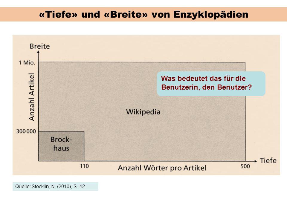 «Tiefe» und «Breite» von Enzyklopädien