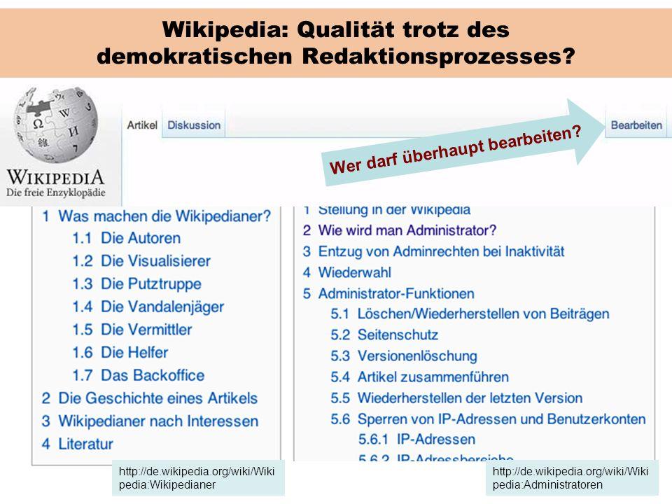 Wikipedia: Qualität trotz des demokratischen Redaktionsprozesses