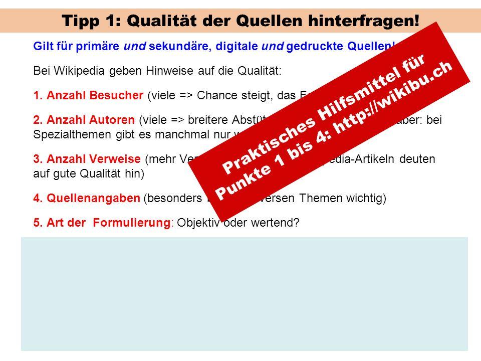 Tipp 1: Qualität der Quellen hinterfragen!