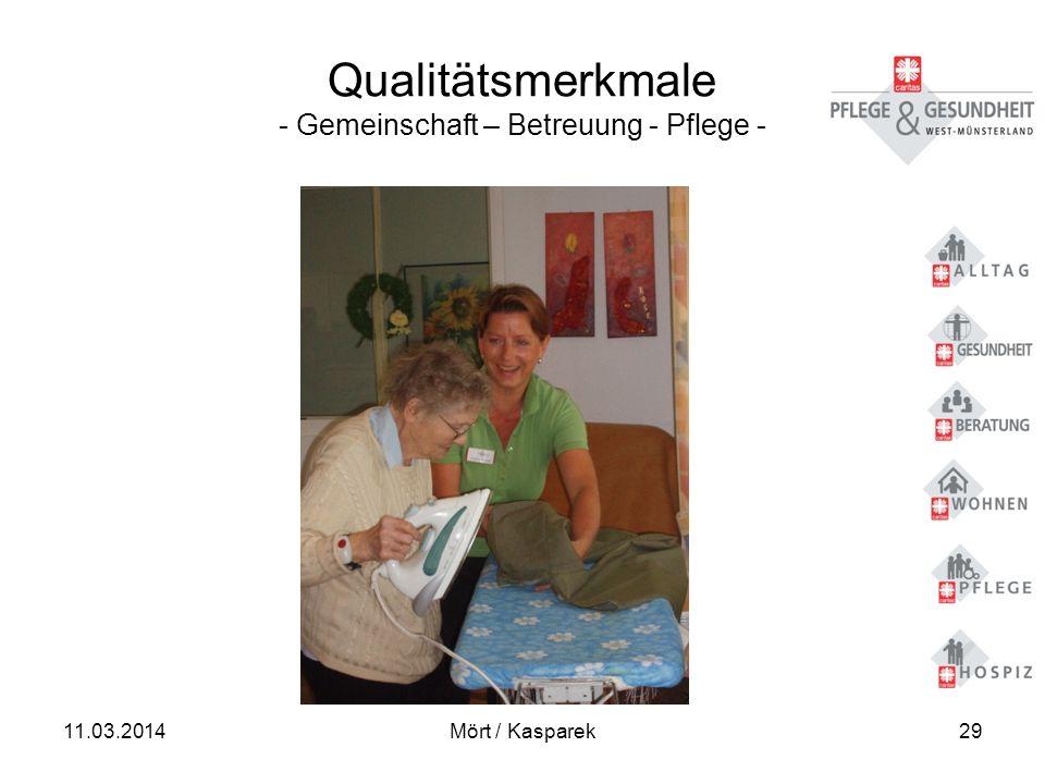 Qualitätsmerkmale - Gemeinschaft – Betreuung - Pflege -