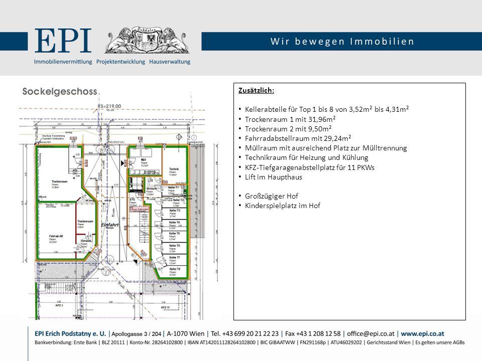 Zusätzlich: Kellerabteile für Top 1 bis 8 von 3,52m² bis 4,31m². Trockenraum 1 mit 31,96m². Trockenraum 2 mit 9,50m².
