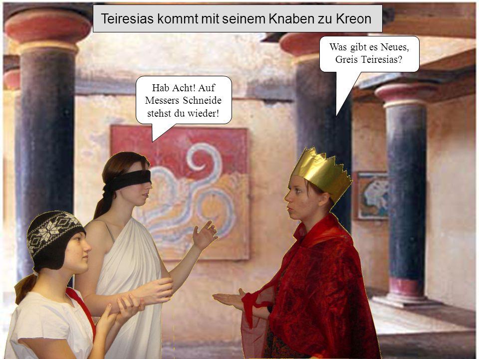 Teiresias kommt mit seinem Knaben zu Kreon