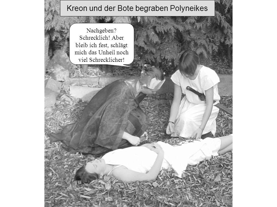 Kreon und der Bote begraben Polyneikes