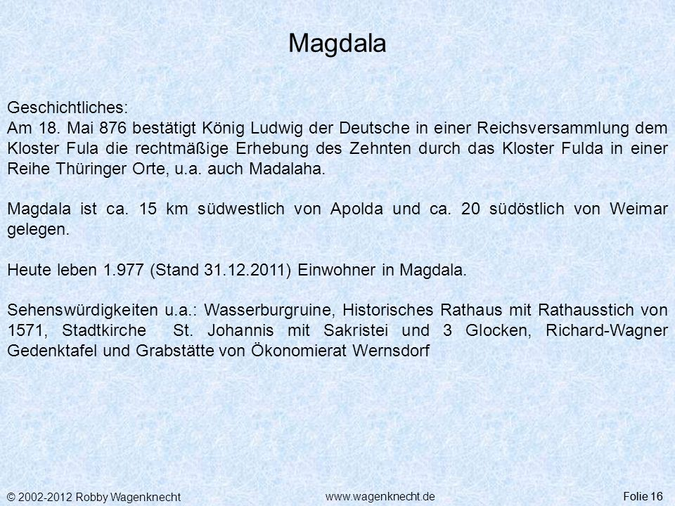 Magdala Geschichtliches: